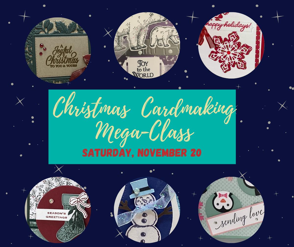 Christmas Cardmaking Mega-Class